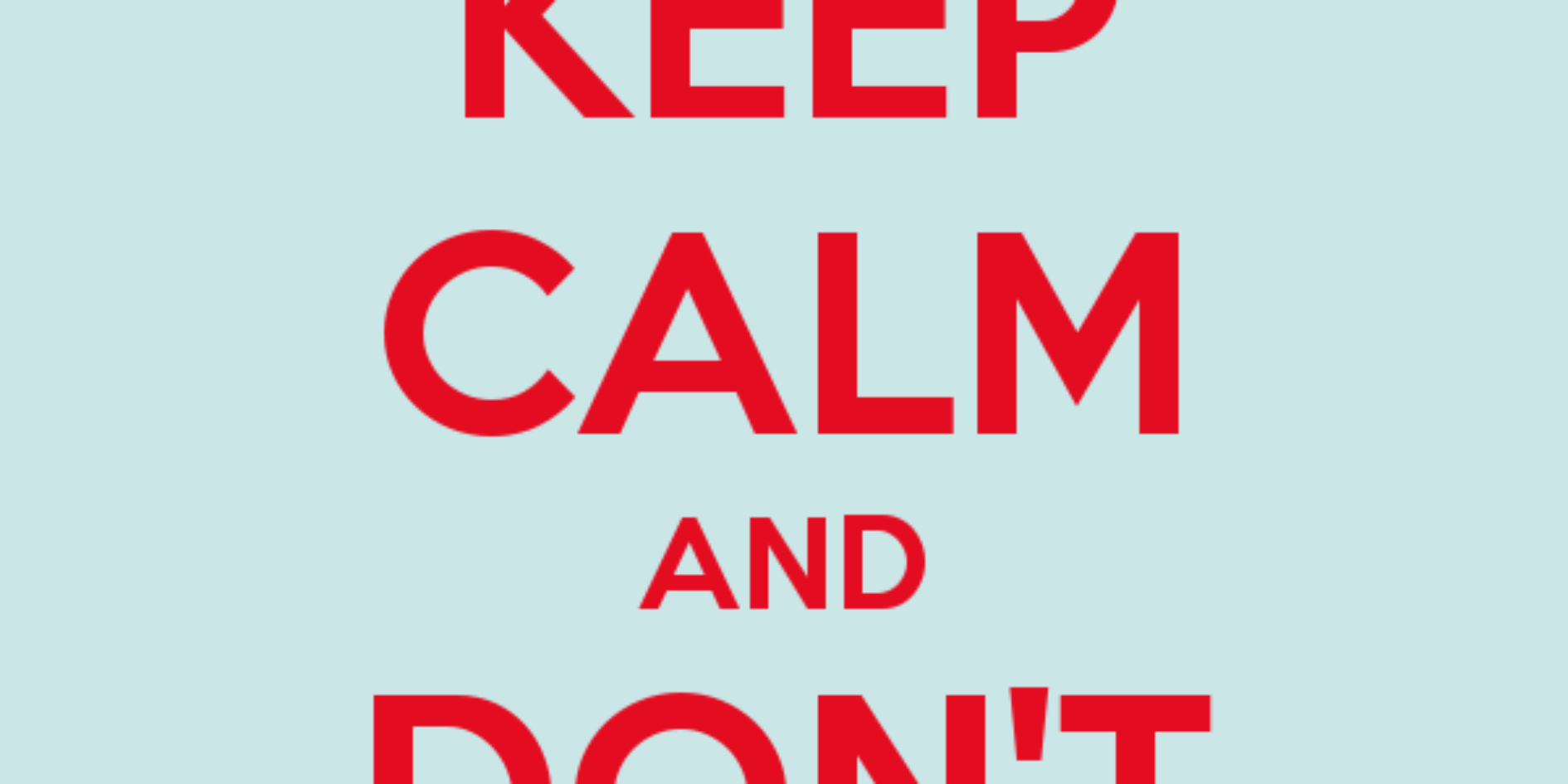Keep calm and don't copy